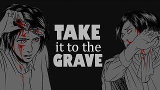「ʟᴇᴠɪʜᴀɴ」 Take It To The Grave [HD]