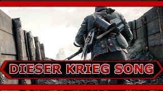 Repeat youtube video Battlefield 1 Dieser Krieg Song by Execute