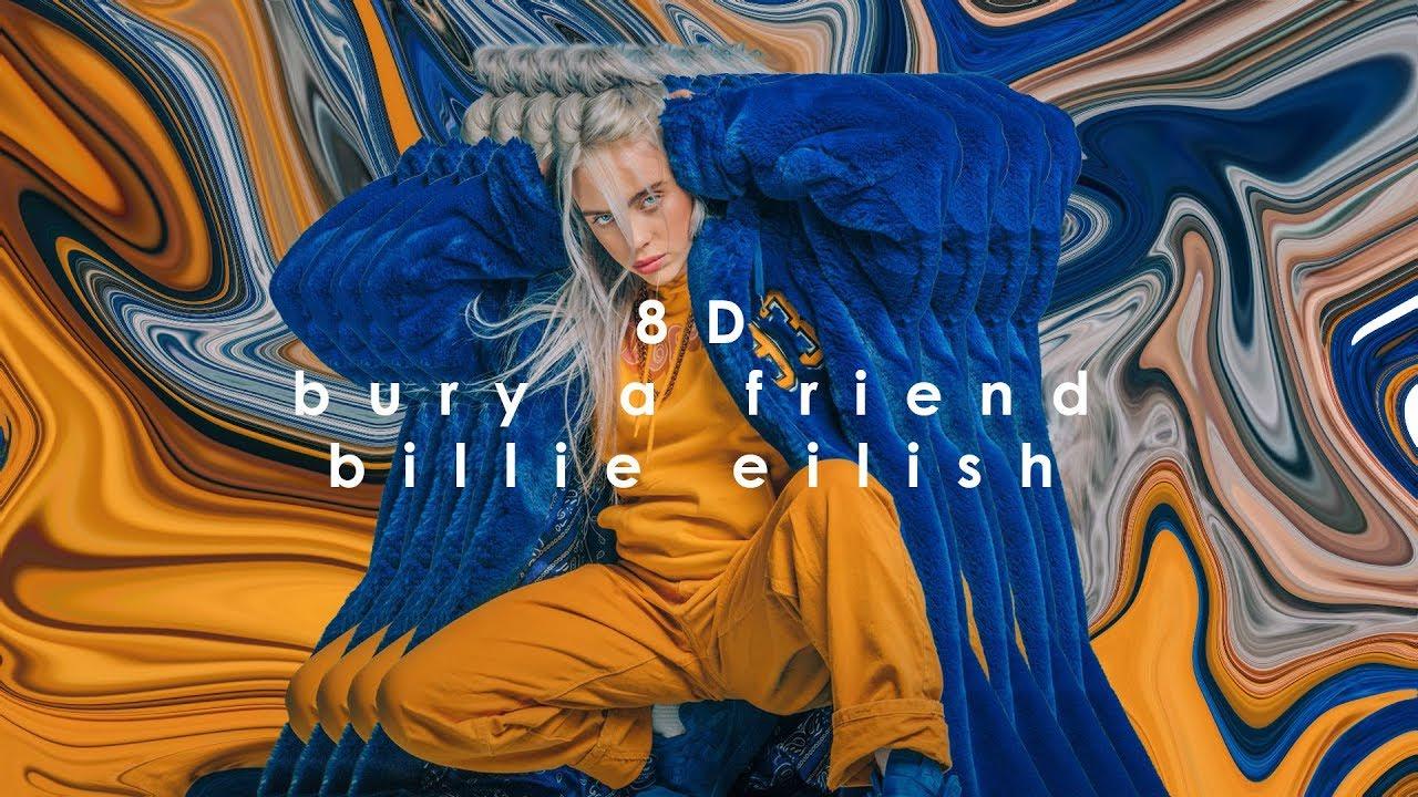 Download 8D | bury a friend