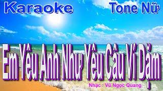 Em Yêu Anh Như Yêu Câu Ví Dặm Karaoke (Son thứ)