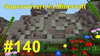 Sopravvivere in Minecraft Ep. 140