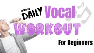 Daily Vocal Workout For Beginners - Top 7 Singing Exercises