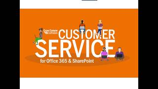 Customer Service Application for SharePoint & Office 365