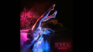 Erra - Signal Fire (Drop B)