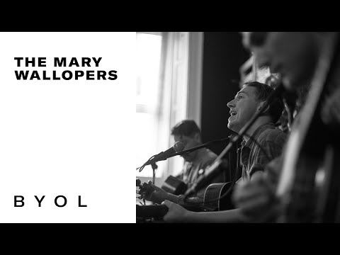 The Mary Wallopers | BYOL