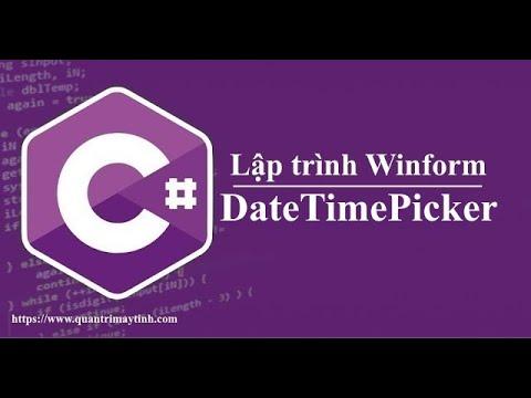 Lập trình C# winform - DateTimePicker