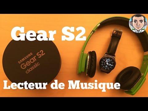 Gear S2: fonction lecteur de musique - Tech Tribu