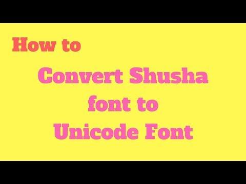 How To Convert Shusha Font To Mangal Font   Unicode Conveter