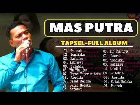 MAS PUTRA   TAPSEL - MANDAILING NATAL   FULL ALBUM