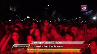 DJ Smash Feel The Summer Live День Города Бельцы 23 05 16
