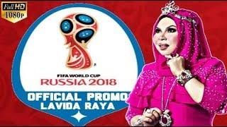 LAVIDA RAYA | Dato Seri Vida (DSV) | Official Promo Song For 2018 FIFA World Cup Russia