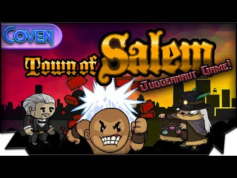 Town of Salem: The Coven (Juggernaut Game) | JUGGCEPTION! (Custom)