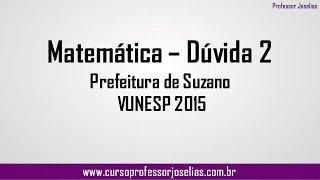 Duvida 2   Matemática   Respondida pelo professor Joselias