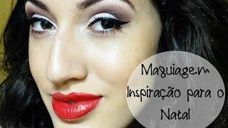 Maquiagem Inspiração para o Natal