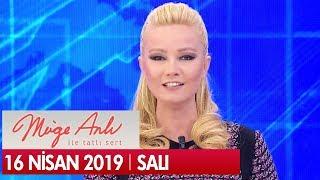 Müge Anlı ile Tatlı Sert 16 Nisan 2019 Salı - Tek Parça