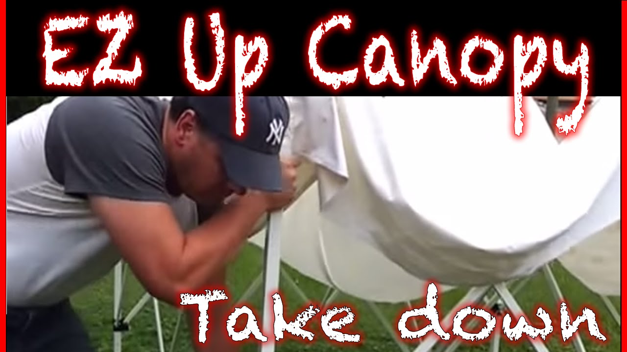 How to take down and E-Z up tent with one person - ez up canopy setup - YouTube & How to take down and E-Z up tent with one person - ez up canopy ...
