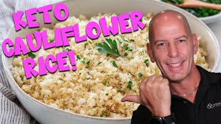 KETO CAULIFLOWER RICE FOR YOUR LOW CARB DIET!