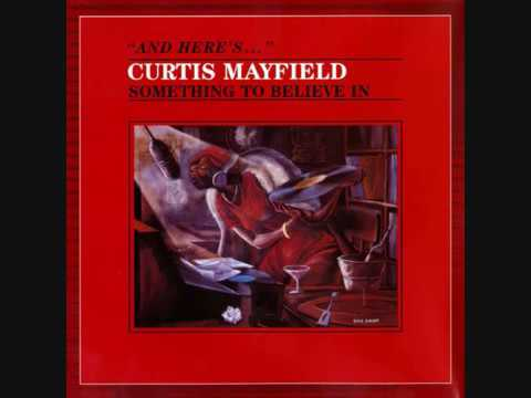 Curtis Mayfield/ Never stop loving me