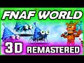 FNAF World 3D || Scott Removes & Remasters Game || FNAF World Scott Cawthon