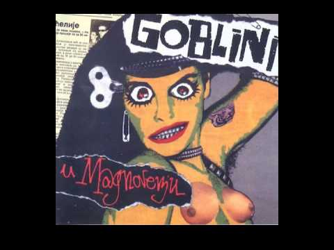 01 - Goblini - U Magnovenju - (Audio 1996)