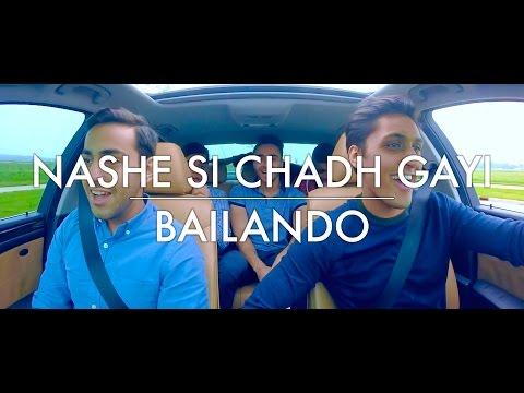 Nashe Si Chadh Gayi - Bailando [A Cappella Carpool Cover]