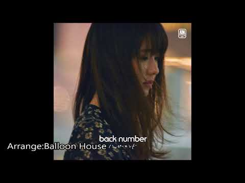 back number ハッピーエンドpiano ver//Balloon House