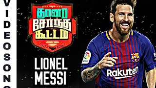Thaanaa Serndha Kootam ● Lionel Messi Version ● Sodakku Mela Sodakku ● HD - Tamil Version - Best