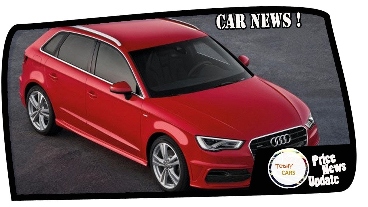 Look This 2020 Audi A3 Sportback Price Spec Youtube