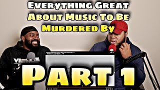 "Everything Great About Eminem's ""Music To Be Murdered By"" Pt. 1 (REACTION)"