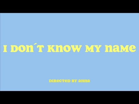 I don´t know my name // Directed by Anna (Cover)