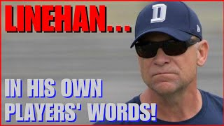 The Problem With SCOTT LINEHAN... In His Players' OWN Words!!! 😡