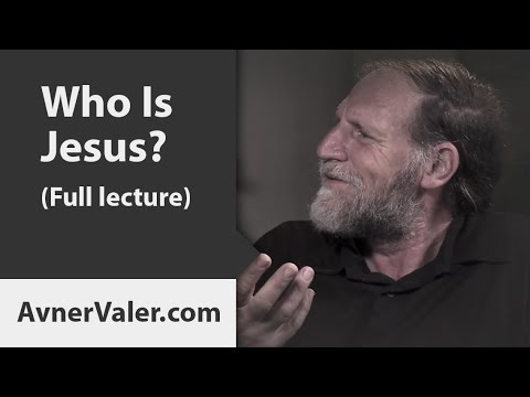 Who Is Jesus? (Full lecture) - YouTube