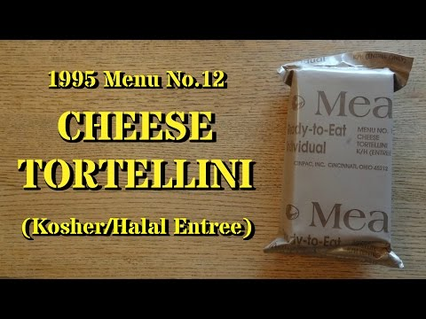MRE Review: Rare 1995 Halal/Kosher Cheese Tortellini Menu No.12