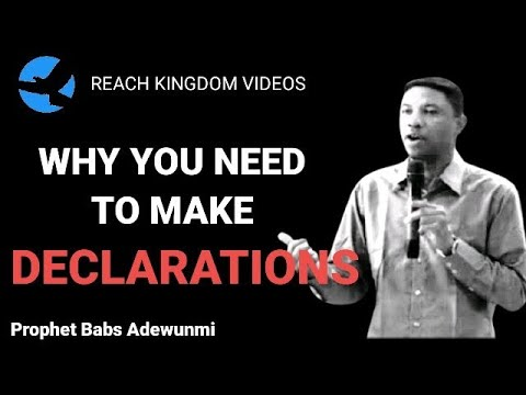 Download 🔥🔥POWERFUL!!! WHY YOU NEED TO MAKE DECLARATIONS BY PROPHET BABS ADEWUNMI