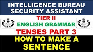 IB SECURITY ASSISTANT GRAMMAR TEST How to make a sentence part 3