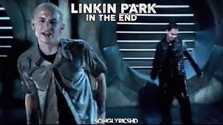 Linkin Park - In The End (Lyrics) By SongLyricsHD Mp3
