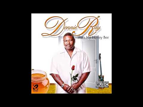 Donnie Ray  *I Got To Have It*