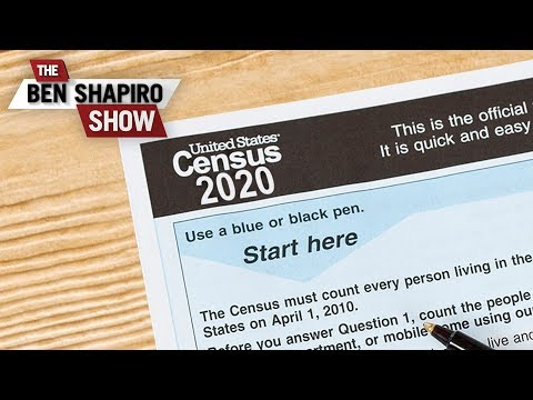 Census And Sensibility | The Ben Shapiro Show Ep. 800