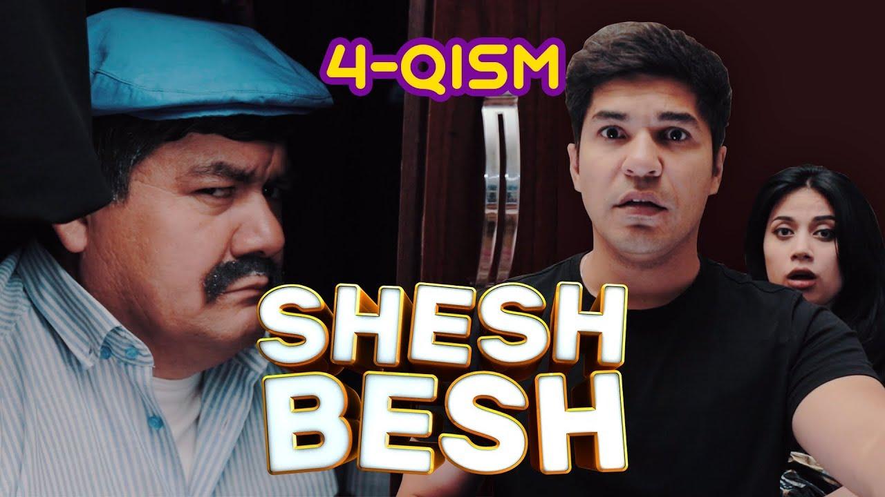 Shesh Besh - 4-QISM / Шеш Беш - 4-Кисм
