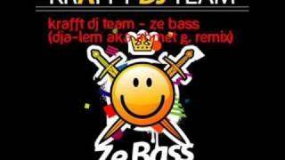 Krafft Dj Team - Ze Bass (DjA-lem Aka Ahmet G.Remix)