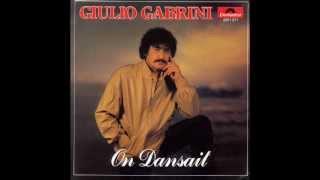 Giulio Gabrini - On dansait (1981)
