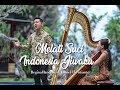 Melati Suci & Indonesia Jiwaku cipt. Guruh Soekarno Putra - Daniel Christianto & Regina Handoko