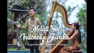 Melati Suci & Indonesia Jiwaku (cipt. Guruh Soekarno Putra) - Daniel Christianto & Regina Handoko