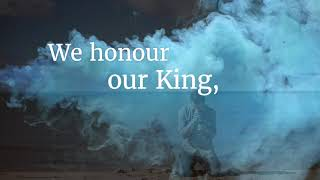 We Honour Our King (Lizzie Tatton)