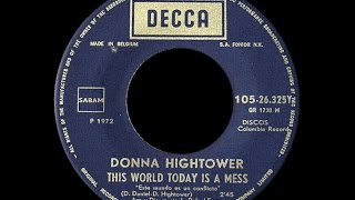 Donna Hightower ~ This World Today Is A Mess 1972 Disco Purrfection Version