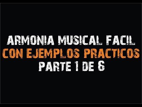 Armonía Musical Fácil de Entender (1/6) Jesús Amaya...