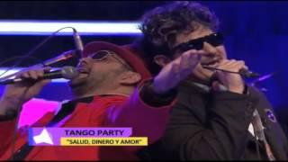 Salud Dinero y amor (Tango Party)
