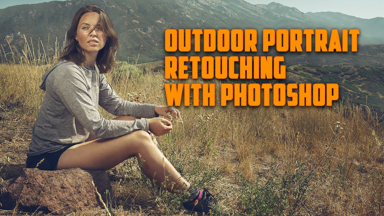 Outdoor portrait retouching with Photoshop. Tutorial. How to edit an outdoor photo.