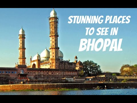 Best places to visit in Bhopal:Top 5 places to visit in Bhopal