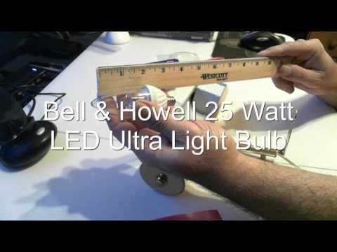 Bell & Howell 25 Watt LED Ultra Light Bulb Review